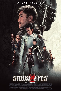 SNAKE EYES: EL ORIGEN poster