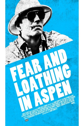 FEAR AND LOATHING IN ASPEN poster